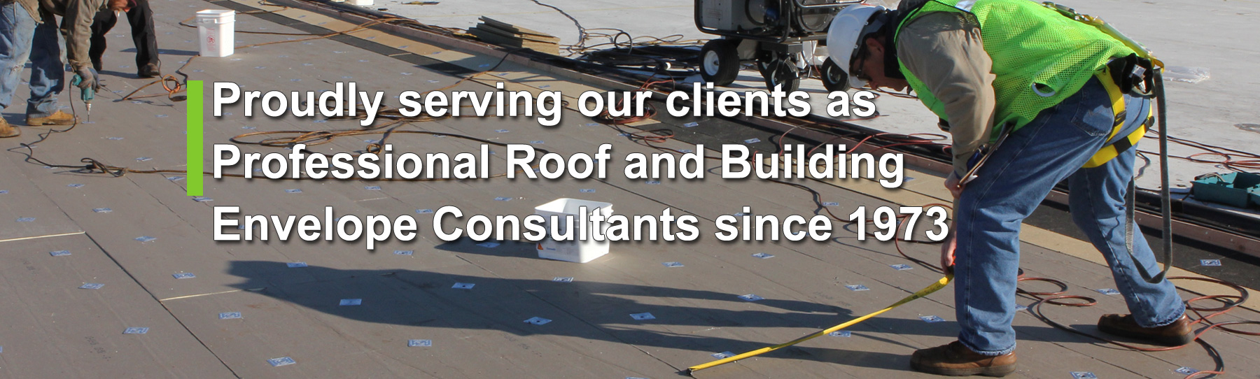 professional roof and building envelope consultants since 1973